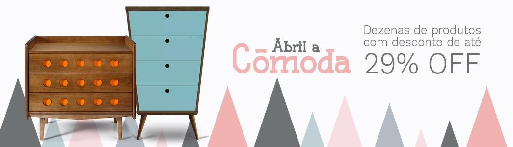 Abril a Cômoda